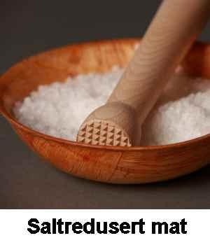 Saltreduserte.